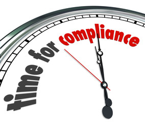 Fototapete - Time for Compliance Words Clock Follow Rules Guidelines Laws Pol
