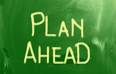Plan Ahead Concept