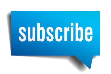 Subscribe blue 3d realistic paper speech bubble