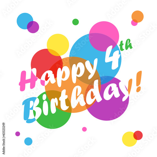 HAPPY 4TH BIRTHDAY CARD Fourth Four Years Old Party Message Stock Image And Royalty Free Vector Files On Fotolia