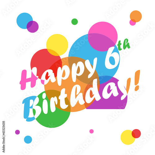 Happy 6th birthday card sixth six years old party message stock happy 6th birthday card sixth six years old party message bookmarktalkfo Images