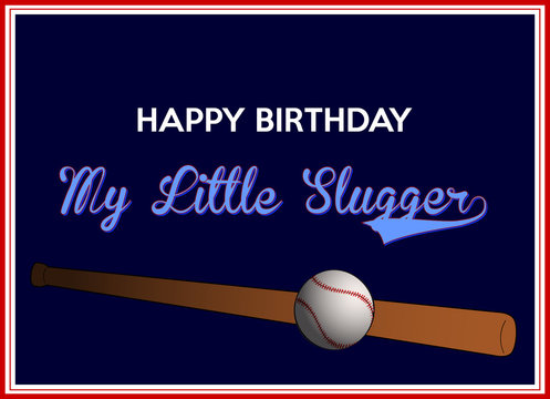 birthday greeting for little slugger with baseball bat and ball