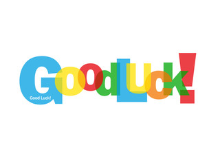 """""""GOOD LUCK!"""" Card (message congratulations well done welcome)"""