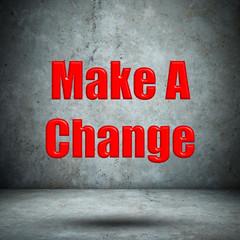 Make A Change concrete wall