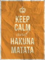 Keep calm and hakuna matata quote on crumpled paper texture