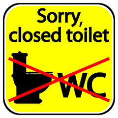 Closed toilet sign