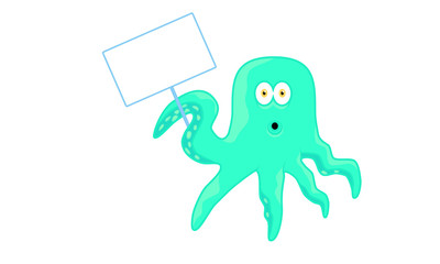 Cartoon Octopus character with empty sign