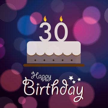 Happy 30th Birthday - Bokeh Vector Background with cake
