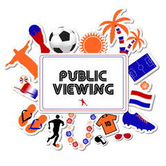 Public Viewing Netherlands Worldcup 2014