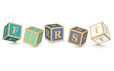 Word FIRST written with alphabet blocks
