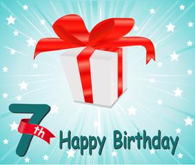 7 year Happy Birthday, anniversary Card with gift