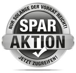 Spar Aktion - nur solange der Vorrat reicht - jetzt zugreifen
