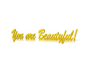 you are beautyful