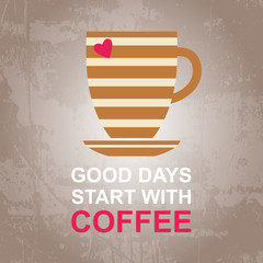 Vector morning cup of coffee for good day