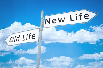 old life - new life