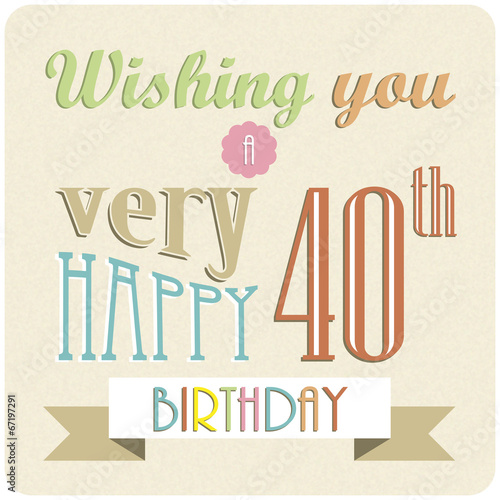 HAPPY 40th BIRTHDAY Card retro invitation party celebration – Happy 40th Birthday Card