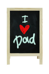 I love Dad, word on blackboard, isolated on white Clipping path