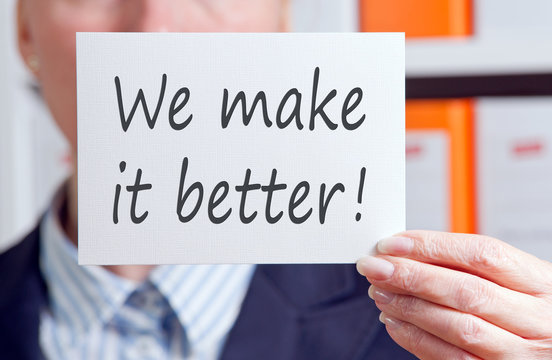 We make it better !