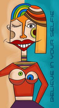 """Believe in your selfie"" fun cubist art illustration"