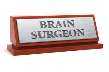 Brain surgeon job title on nameplate
