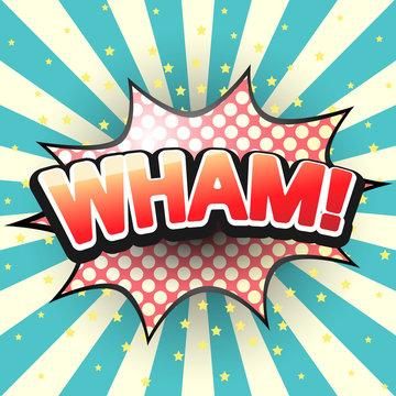 Wham, Comic Speech Bubble. Vector illustration.