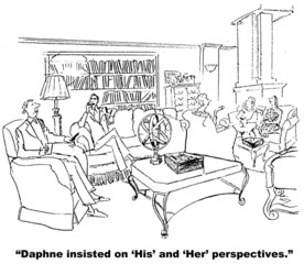 Daphne insisted on 'His' and 'Her' perspectives.