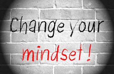 Change your mindset !