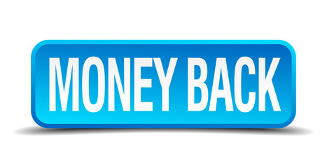 money back blue 3d realistic square isolated button