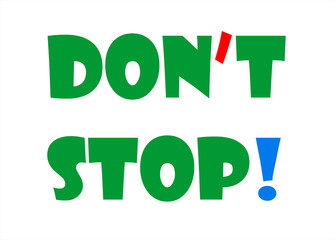 TYPOGRAPHY - DON'T STOP!