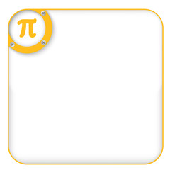 yellow box for entering text with pi symbol