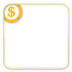 yellow box for entering text with dollar symbol
