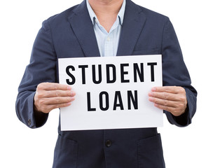 Business man hand holding student loan banner isolated on white