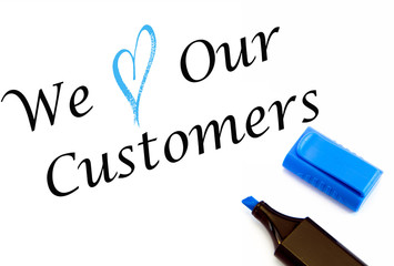 we love our customers text on white background