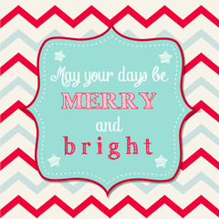 """Christmas greeting card with text """"May your days be merry and br"""