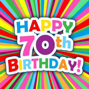 """""""HAPPY 70th BIRTHDAY"""" Card (party invitation card message)"""