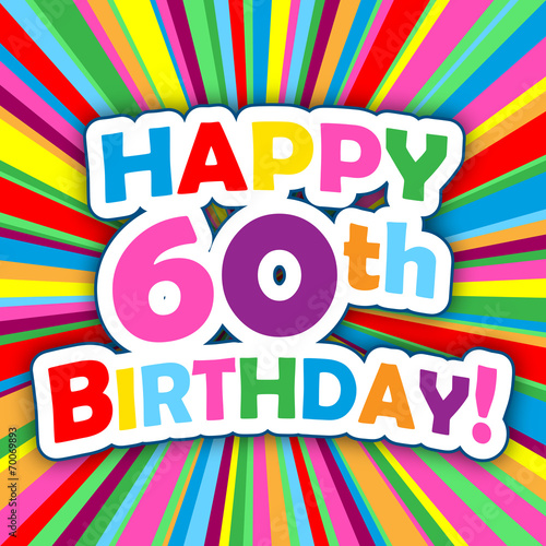 HAPPY 60th BIRTHDAY ANNIVERSARY Card Stock Image And Royalty Free Vector Files On Fotolia