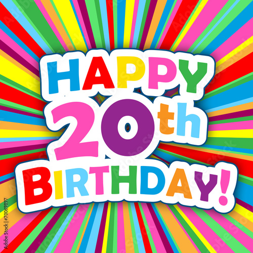 "Happy Birthday 20th Quotes: """"HAPPY 20th BIRTHDAY"" Card (party Invitation Card Message"