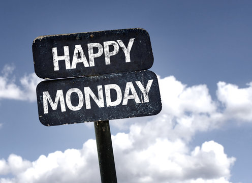 Happy Monday sign with clouds and sky background