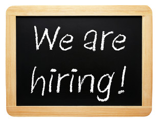 We are hiring ! - Wooden chalkboard on white background