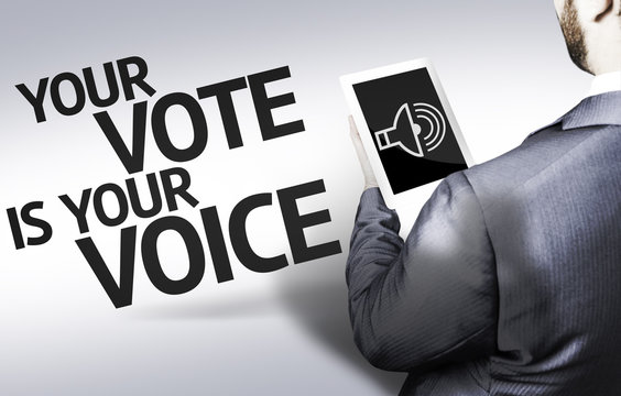 Business man with the text Your Vote is Your Voice