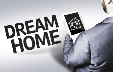 Business man with the text Dream Home