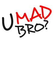 Comic Cartoon Text U Mad Bro
