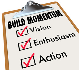 Build Momentum Checklist Clipboard Moving Forward