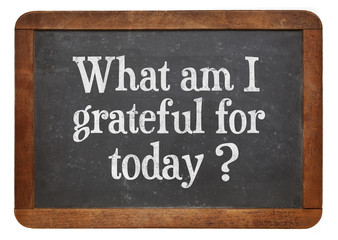 what am I grateful for today?