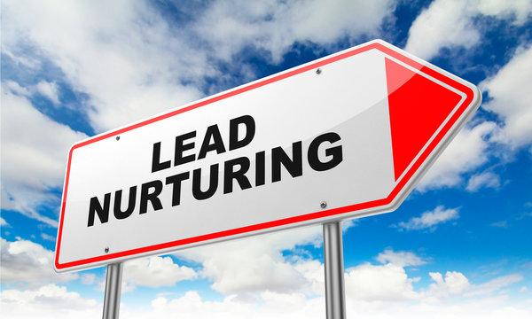 Lead Nurturing on Red Road Sign.