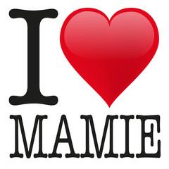 I love Mamie