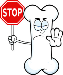 Angry Bone Cartoon Mascot Character Holding A Stop Sign