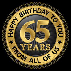 65 years happy birthday to you from all of us gold label,vector