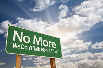 No More - We Don't Talk About That Green Road Sign