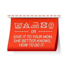 Your mom better knows how to do it - laundry tag